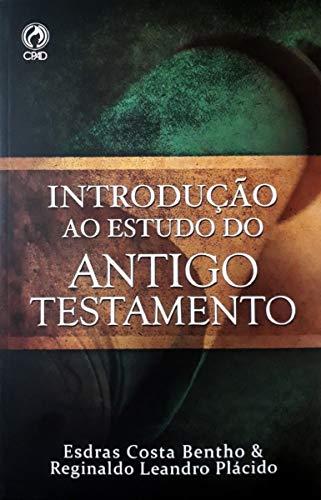 Introdução Ao Estudo Do Antigo Testamento