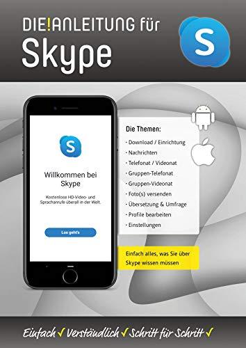 Die Anleitung für Skype: Alle Funktionen ganz einfach erklärt