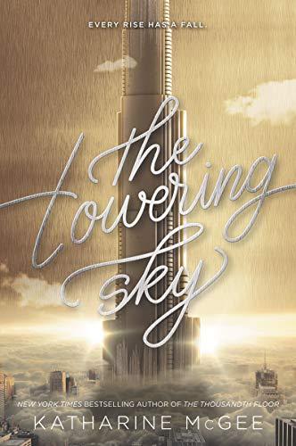 The Towering Sky (Thousandth Floor, 3)
