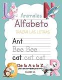 Animales Alfabeto Trazar Las Letras De la A a la Z Libro de actividades para niños edades 2-5: Libr...