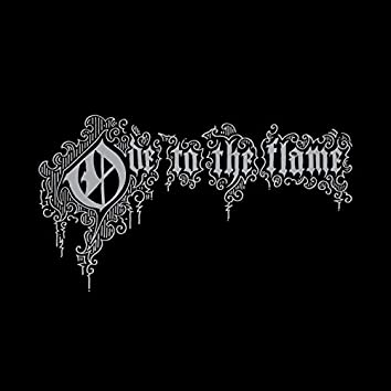 Ode to the Flame