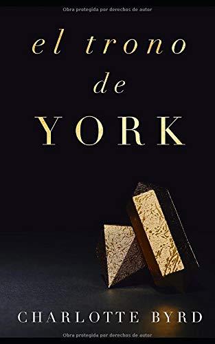 El trono de York (La casa de York)
