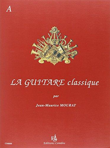 La Guitare classique vol.A + CD
