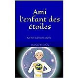 Ami l'enfant des étoiles: illustration: les demoiselles créatives (French Edition)