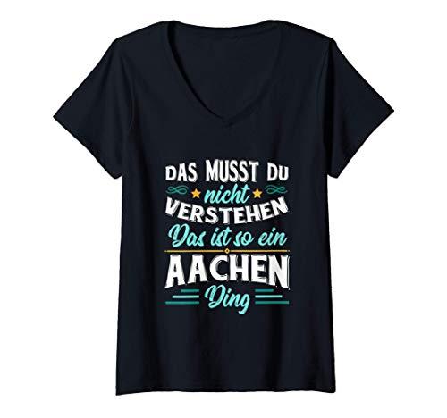 Damen Dat Is So Ein Aachen Ding T Shirt I Deutsche Stadt T Shirt T-Shirt mit V-Ausschnitt