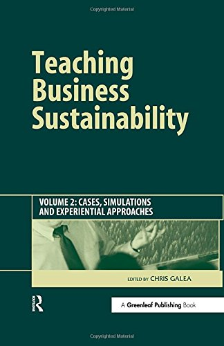DEFAULT_SET: Teaching Business Sustainability Vol. 2: Cases, Simulations and Experiential Approaches