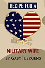 Recipe for a Military Wife (1) (Volume 1)
