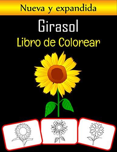 Girasol Libro de colorear: Dibujos de girasoles, libro para colorear y aprendizaje con diversión para niños (60 páginas, al menos 30 imágenes de girasoles)