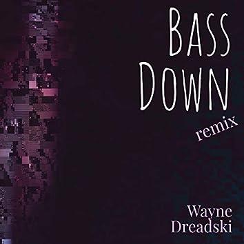 Bass Down (Remix)