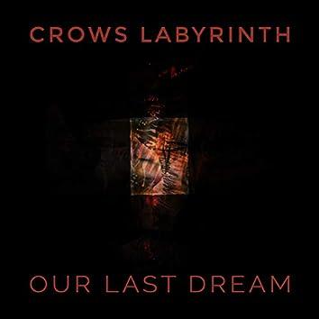 Our Last Dream