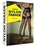 SUPER NYLON PARADE: Sexy girls, sexy legs, sexy nylons