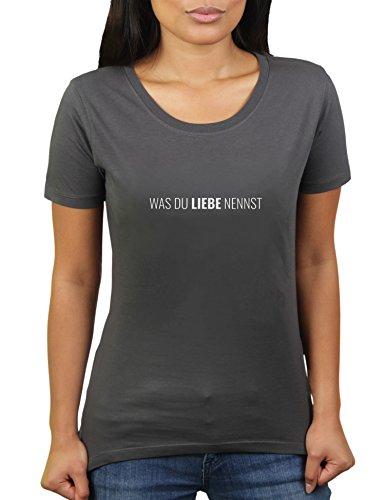was Du Liebe Nennst - Damen T-Shirt von KaterLikoli, Gr. S, Anthrazit