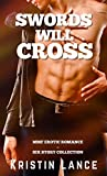 Swords Will Cross: 6 Story Collection of MMF Erotic Romance (English Edition)
