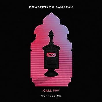 Call 909