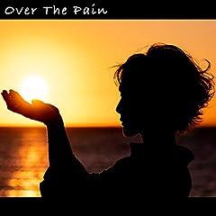 三上ちさこ「Over The Pain」の歌詞を収録したCDジャケット画像