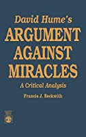 David Hume's Argument Against Miracles: A Critical Analysis