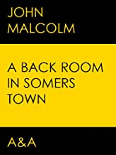 A Back Room In Somers Town (The Tim Simpson series Book 1)