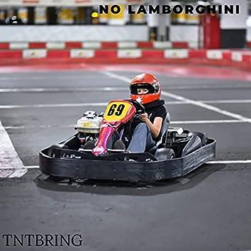 No Lamborgini