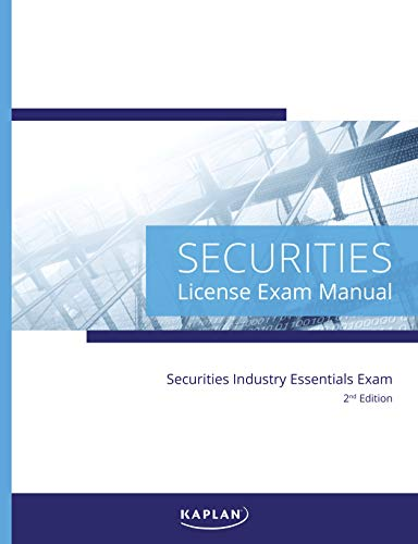 Kaplan Securities Industry Essentials (SIE) – License Exam Manual, 2nd Edition Paperback – January 1, 2020