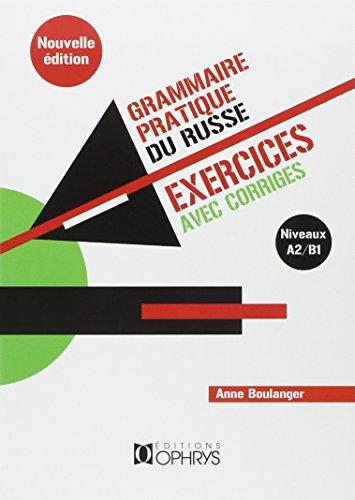 Grammaire Pratique du Russe Exercices et Reponses