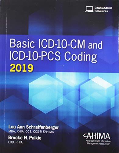 Basic ICD-10-CM and ICD-10-PCS Coding 2019