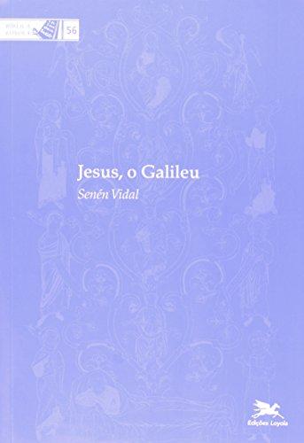 Jesus, o galileu: 56