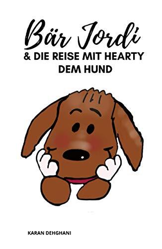 Bär Jordi: und die Reise mit Hearty dem Hund