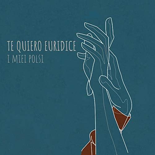 Te quiero Euridice