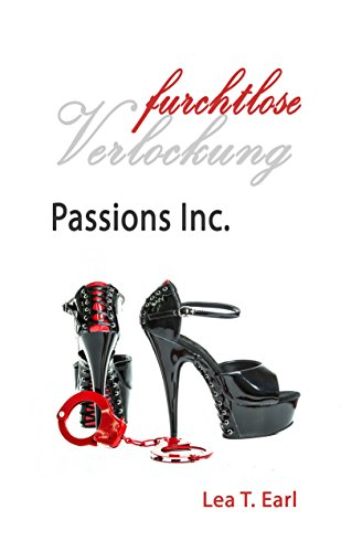 Passions Inc. - Furchtlose Verlockung