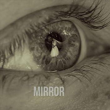 Mirror (feat. Mr. Dee)