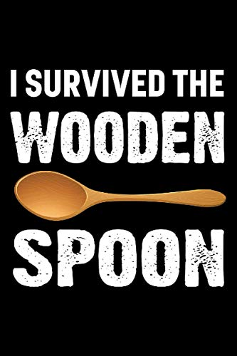 wooden spoon survivor funny: Lined Notebook / Journal Gift, 120 Pages, 6x9, Soft Cover, Matte Finish
