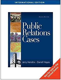 [(Public Relations Cases)] [ By (author) Darrell Hayes, By (author) Jerry A. Hendrix ] [March, 2009]