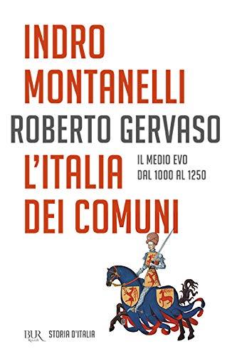 L'Italia dei comuni: Vol. 2
