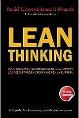 Lean Thinking: Cómo utilizar el pensamiento Lean para eliminar los despilfarros y crear valor en la empresa (Spanish Edition) Kindle Edition