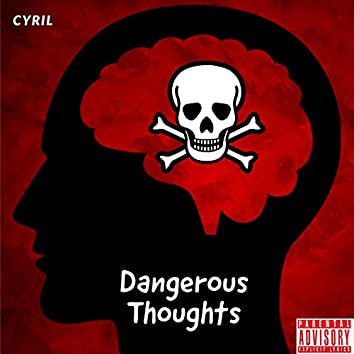 Dangerous Thoughts