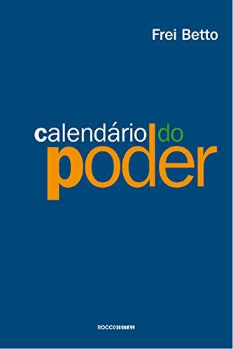 Calendário do poder (Portuguese Edition)