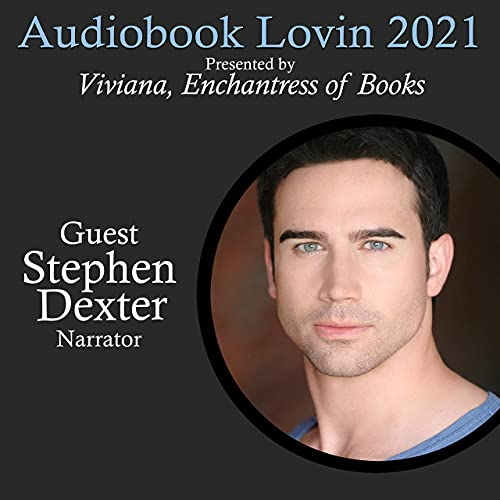 Audiobook Lovin' 2021 - Stephen Dexter - Interview Podcast By  cover art