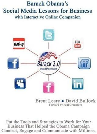 Barack Obamas Social Media Lessons For Business by David Bullock (2008-12-26)