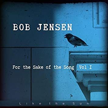 For the Sake of the Song, Vol. I