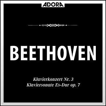 Beethoven: Klavierkonzert No. 3, Op. 37 - Klaviersonate No. 4, Op. 7