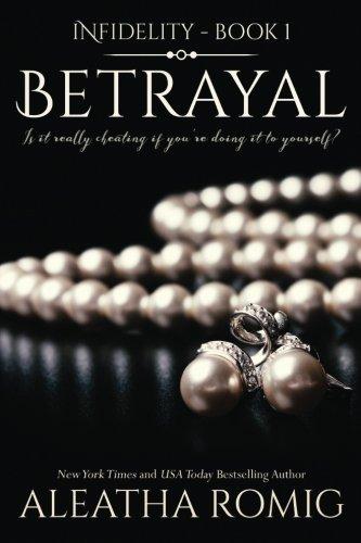 Betrayal (Infidelity)