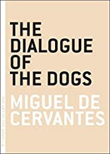 The Dialogue of the Dogs (Art of the Novella)