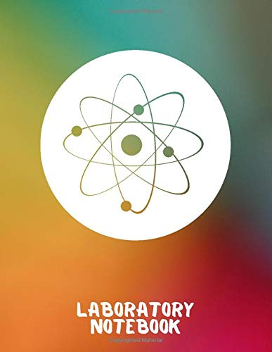 Laboratory Notebook: Large Lab Journal Notebook Record, Science Experiments, Scientific Analysis and Hypotheses Logbook, Student Composition Graph ... 120 pages (Laboratory Records Diary, Band 29)