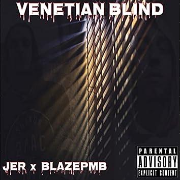 Venetian Blind (feat. Blazepmb)
