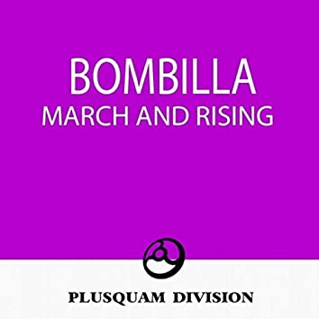 March & Rising