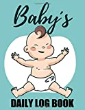Baby´s Daily Log Bok: Log Book For Boys And Girls, My Nanny Gift