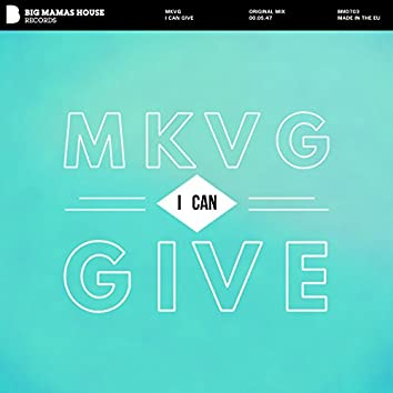 I Can Give