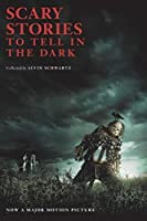 Scary Stories to Tell in the Dark Movie Tie-in Edition (Scary Stories, 1)