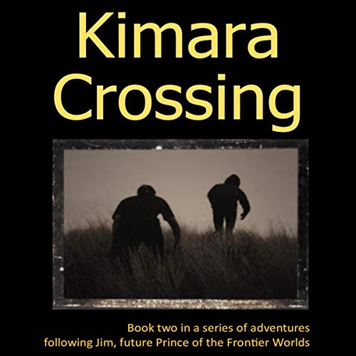 Kimara Crossing Audiobook By David R. Beshears cover art