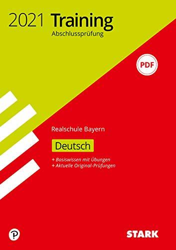 STARK Training Abschlussprüfung Realschule 2021 - Deutsch - Bayern